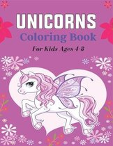 UNICORNS Coloring Book For Kids Ages 4-8