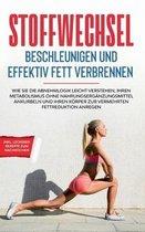 Stoffwechsel beschleunigen und effektiv Fett verbrennen
