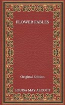 Flower Fables - Original Edition