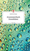 #1sommer1buch Unverblumt. Life is a Story - story.one