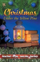 Christmas Under the Yellow Pine