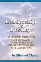 Leadership is Destiny