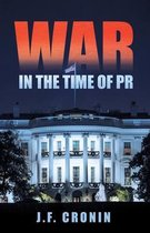 War in the Time of Pr