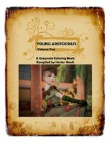 Young Aristocrats Volume Two