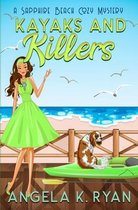 Kayaks and Killers