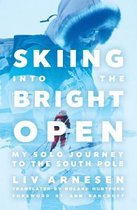 Skiing into the Bright Open