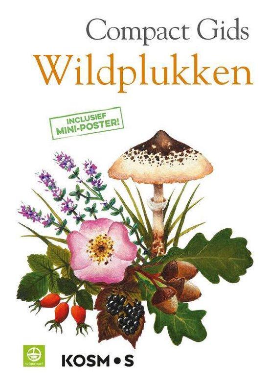 Boek cover Compactgidsen natuur  -   Compactgids Wildplukken van  (Paperback)