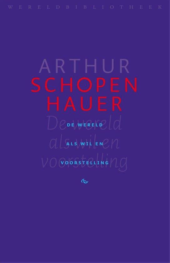 Boek cover De wereld als wil en voorstelling van Arthur Schopenhauer (Onbekend)