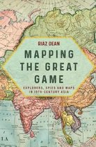 Boek cover Mapping the Great Game van Riaz Dean (Hardcover)