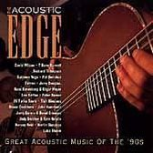 Acoustic Edge: Great Acoustic Music '90s