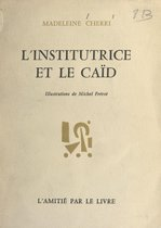L'institutrice et le caïd