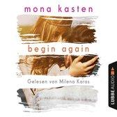 Begin Again - Again-Reihe 1 (Gekürzt)