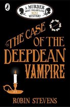 The Case of the Deepdean Vampire