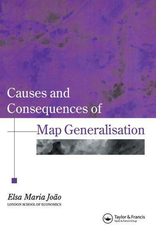 Boek cover Causes And Consequences Of Map Generalization van Elsa Joao (Onbekend)