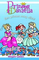 Prinses Danielle - Een prinses mag alles