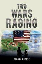Two Wars Raging