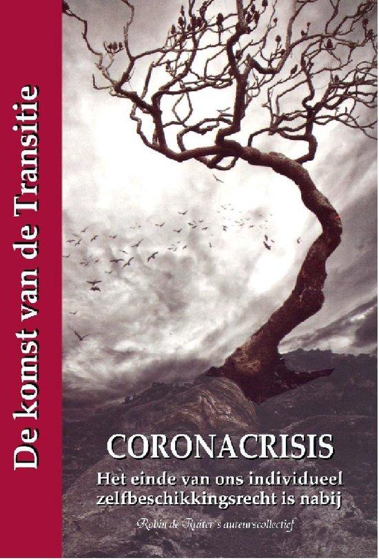 Coronacrisis - De komst van de Transitie I