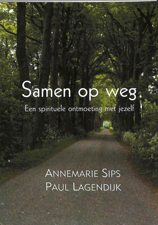 Boek cover Samen Op Weg van Paul Lagendijk (Paperback)
