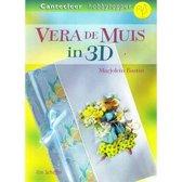 Vera de Muis in 3D