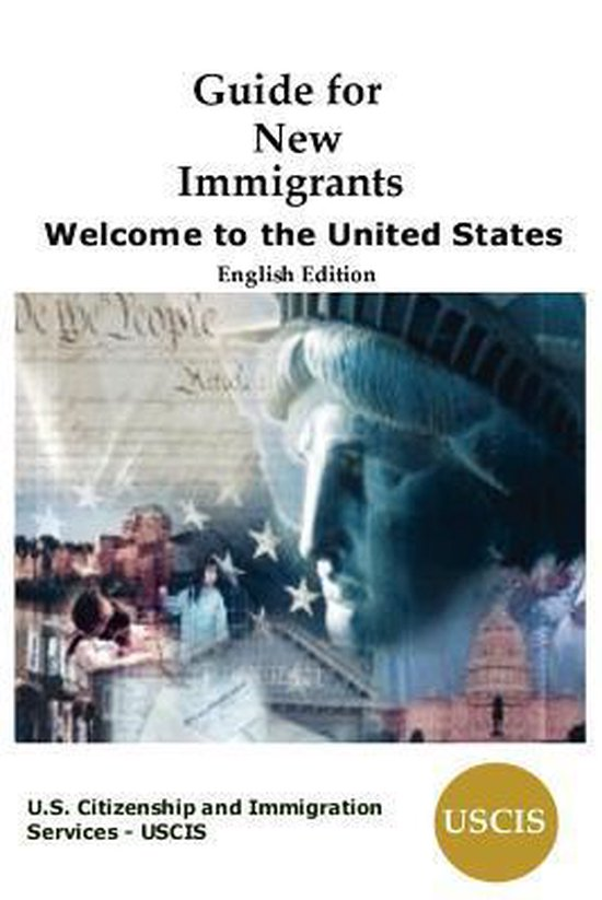Boek cover Guide for New Immigrants van Us Citizenship And Immigration S