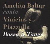 Amelita Baltar Sings Vinicius & Piazzolla: Bossa & Tango