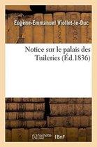 Notice sur le palais des Tuileries