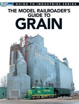 Model Railroader's Guide to Grain