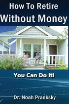 How_to_retire_without_money