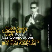 Dutch Swing College Band - Royal Thai Jazz Compositions