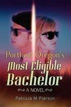 Portland Oregon's Most Eligible Bachelor