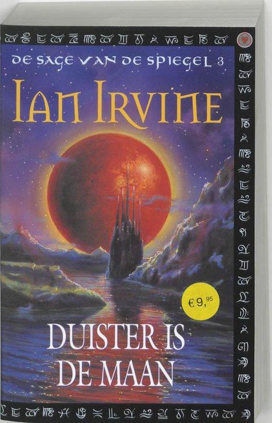 Duister Is De Maan - Ian Irvine |