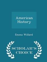 American History - Scholar's Choice Edition