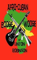 Afro-Cuban Boogie Woogie