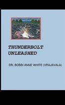 Thunderbolt Unleashed