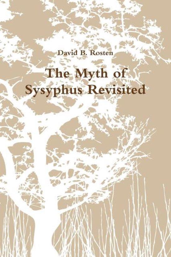 Boek cover The Myth of Sysyphus Revisited van David B. Rosten (Paperback)