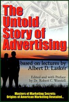 The Untold Story Behind Advertising