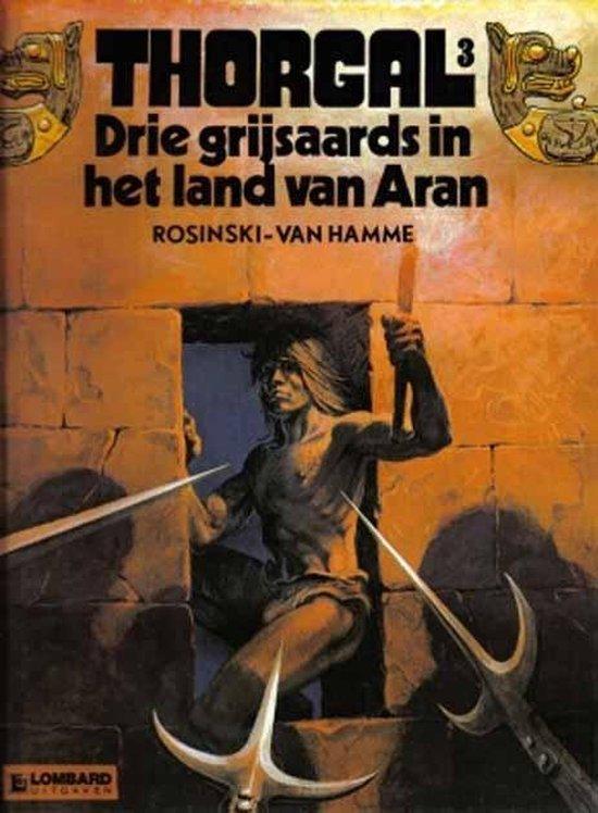 Thorgal 003: De drie grijsaards in het land van Aran - GRZEGORZ. Rosinski, | Fthsonline.com