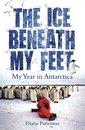 The Ice Beneath My Feet