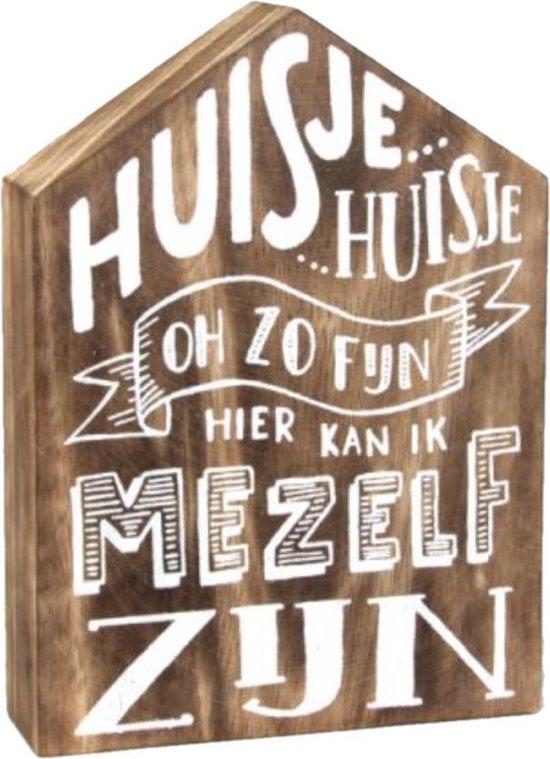 """Hout Spreukbord Houten huis """"Huisje huisje o zo fijn""""  Bord staan of hangend Woondecoratie Cadeau Verjaardag"""