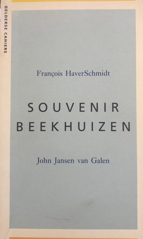 Souvenir beekhuizen 1870 ; souvenir beekhuizen 1998 - John Jansen van Galen | Fthsonline.com