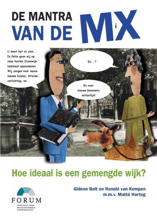 Cover van het boek 'De mantra van de mix / druk 1' van Ric van Kempen en G. Bolt