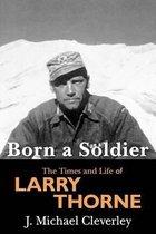 Born a Soldier