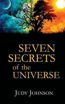 Seven Secrets of the Universe