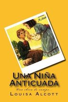 Una Ni a Anticuada (Spanish) Edition