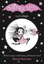 Isadora Moon va al colegio / Isadora Moon Goes to School