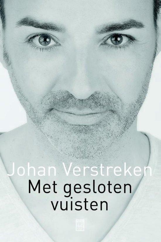 Met gesloten vuisten - Johan Verstreken pdf epub