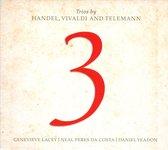 Trios By Handel, Vivaldi & Telemann