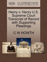 Boek cover Henry V. Henry U.S. Supreme Court Transcript of Record with Supporting Pleadings van C W Howth
