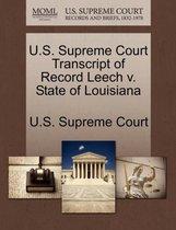 U.S. Supreme Court Transcript of Record Leech V. State of Louisiana