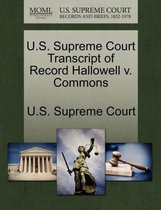 U.S. Supreme Court Transcript of Record Hallowell V. Commons